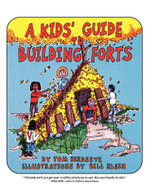 A Kids' Guide to Building Forts - Tom Birdseye