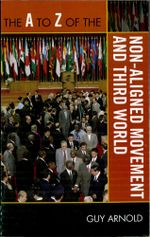The A to Z of the Non-Aligned Movement and Third World - Guy Arnold