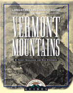 Longstreet Highroad Guide to the Vermont Mountains - Rick Strimbeck