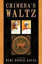 Chimera's Waltz - Bibi Brock Davis