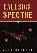 Callsign : Spectre - Jeff Noecker