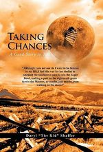Taking Chances : A Good Story to Tell - Daryl