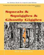 Squeals & Squiggles & Ghostly Giggles - Ann McGovern