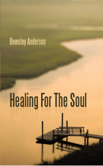 Healing For The Soul - Beverley Anderson