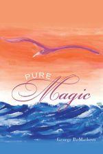 Pure Magic - George P. Matheos