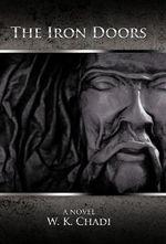 The Iron Doors - W. K. Chadi