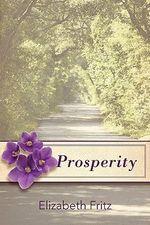 Prosperity - Elizabeth Fritz
