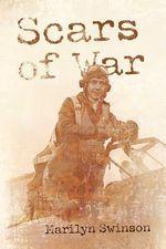 Scars of War - Marilyn Swinson