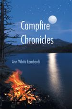 Campfire Chronicles - Ann White Lombardi