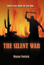 The Silent War - Wayne Patrick