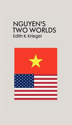 Nguyen's Two Worlds - Edith K. Kriegel