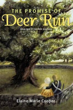 The Promise of Deer Run - Elaine Marie Cooper