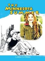 The Minnesota Summer - Lennie Le Blanc