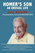 Homer's Son : An Unusual Life - Jack Watson