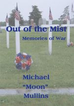 Out of the Mist, Memories of War - Michael D.