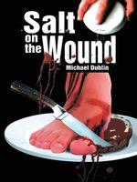 Salt on the Wound - Michael Dublin