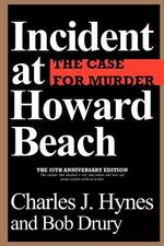Incident at Howard Beach - Charles J. Hynes