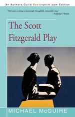 The Scott Fitzgerald Play :  Largest Unsolved Mass Murder in Alaska History - Michael McGuire
