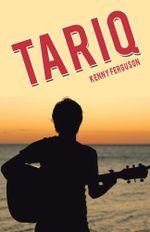 Tariq - Kenny Ferguson