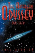 The Antarean Odyssey : Matched - Inge Blanton