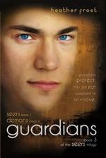 Guardians : Book 3 of the Seers Trilogy - Heather Frost