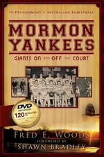 Mormon Yankees : Giants on and Off the Court - Fred E Woods