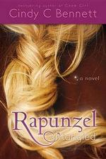 Rapunzel Untangled - Cindy C Bennett