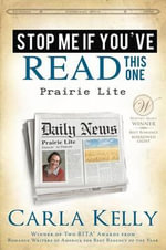 Stop Me If You've Read This One : Prairie Lite - Carla Kelly