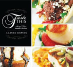 Taste This : Recipes from Amanda's Kitchen - Amanda Simpson