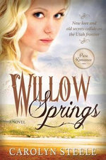 Willow Springs - Carolyn Steele
