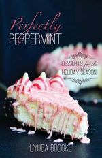 Christmas Desserts : Sweets of the Season - Laura Powell