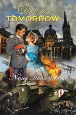 Live for Tomorrow - Nancy Hann Skroko