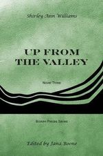 Up from the Valley - Shirley Ann Williams
