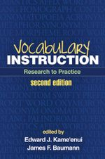 Vocabulary Instruction, Second Edition : Research to Practice