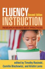 Fluency Instruction, Second Edition : Research-Based Best Practices