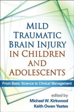 Mild Traumatic Brain Injury in Children and Adolescents : From Basic Science to Clinical Management