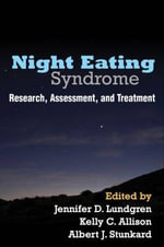 Night Eating Syndrome : Research, Assessment, and Treatment