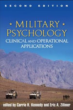 Military Psychology : Clinical and Operational Applications