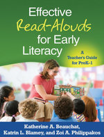 Effective Read-Alouds for Early Literacy : A Teacher's Guide for PreK-1 - Katherine A. Beauchat