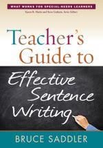 Teacher's Guide to Effective Sentence Writing - Bruce Saddler