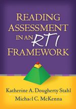 Reading Assessment in an RTI Framework - Katherine A. Dougherty Stahl