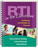 RTI in the Classroom : Guidelines and Recipes for Success - Rachel Brown-Chidsey