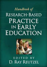Handbook of Research-Based Practice in Early Education - D. Ray Reutzel