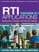 RTI Applications, Volume 2 : Assessment, Analysis, and Decision Making - T. Chris Riley-Tillman