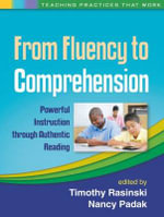 From Fluency to Comprehension : Powerful Instruction Through Authentic Reading - Timothy Rasinski