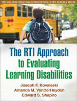 RTI Approach to Evaluating Learning Disabilities - Joseph F. Kovaleski