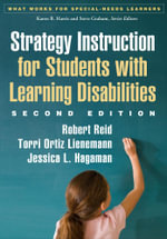 Strategy Instruction for Students with Learning Disabilities, Second Edition - Robert Reid