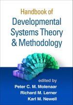 Handbook of Developmental Systems Theory and Methodology