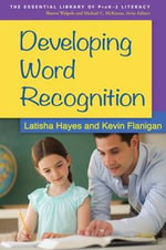 Developing Word Recognition - Latisha Hayes