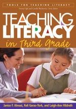 Teaching Literacy in Third Grade - Janice F. Almasi